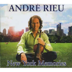 André Rieu ‎– New York Memories (2006)
