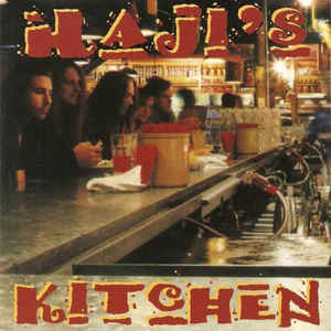 Haji's Kitchen ‎– Haji's Kitchen (1995)