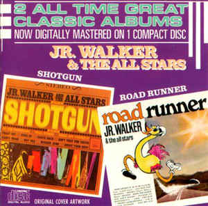 Junior Walker & The All Stars ‎– Shotgun / Road Runner (1986)