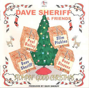 Dave Sheriff & Friends ‎– Stompin' Good Christmas. (1998)