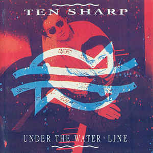 Ten Sharp ‎– Under The Water-Line (1991)