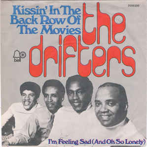 The Drifters ‎– Kissin' In The Back Row Of The Movies (1973)