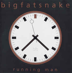 Big Fat Snake ‎– Running Man (2000)
