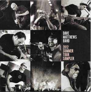 Dave Matthews Band ‎– 2012 Summer Tour Sampler (2012)
