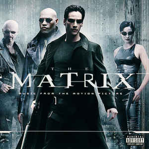 Various ‎– The Matrix (Music From The Motion Picture) (1999)