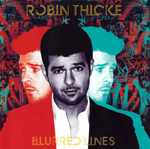 Robin Thicke ‎– Blurred Lines (2013)