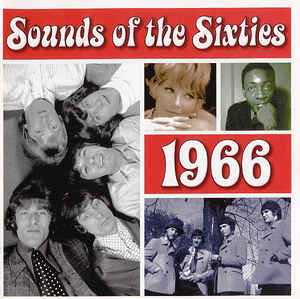 Various ‎– Sounds Of The Sixties - 1966 (2001)