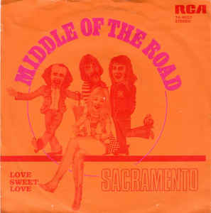 Middle Of The Road ‎– Sacramento (1972)
