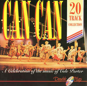 Cole Porter ‎– Can Can (A Celebration Of The Music Of Cole Porter)