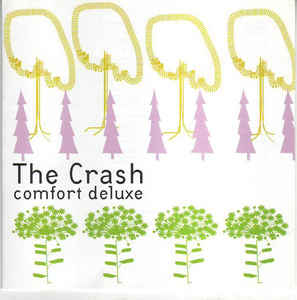 The Crash ‎– Comfort Deluxe (1999)