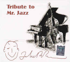 Various ‎– Tribute To Mr. Jazz (2012)
