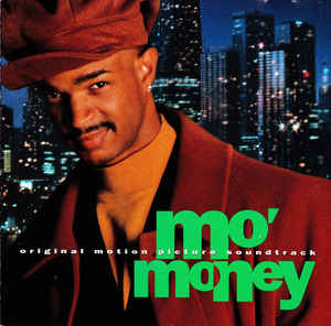 Various ‎– Mo' Money (Original Motion Picture Soundtrack) (1992)