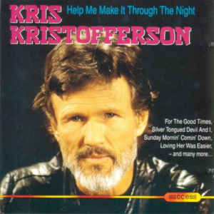 Kris Kristofferson ‎– Help Me Make It Through The Night
