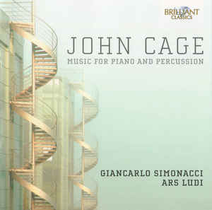 John Cage - Giancarlo Simonacci, Ars Ludi ‎– Music For Piano And Percussion (2014)