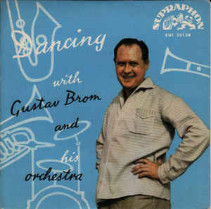 Gustav Brom And His Orchestra* ‎– Dancing With Gustav Brom And His Orchestra