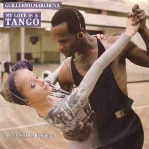 Guillermo Marchena ‎– My Love Is A Tango (1987)