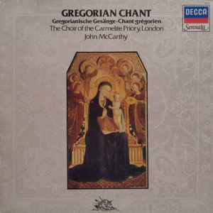 The Choir Of The Carmelite Priory, London*, John McCarthy ‎– Gregorian Chant (1983)