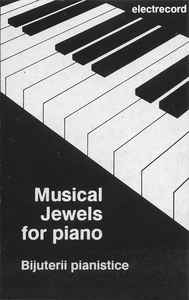 Various ‎– Musical Jewels For Piano = Bijuterii Pianistice (1992)