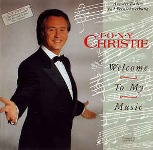 Tony Christie ‎– Welcome To My Music (1991)