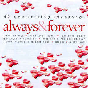Various ‎– Always & Forever (40 Everlasting Love Songs) (2003)