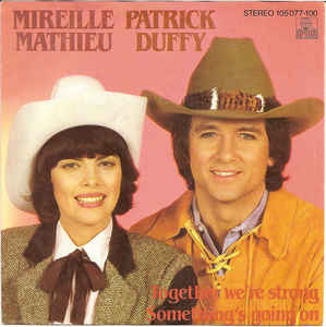 Mireille Mathieu & Patrick Duffy ‎– Together We're Strong / Something's Going On (1983)