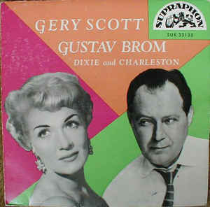 Gery Scott, Gustav Brom ‎– Dixie And Charleston
