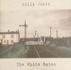 Billy Jones ‎– The White Gates  (2013)