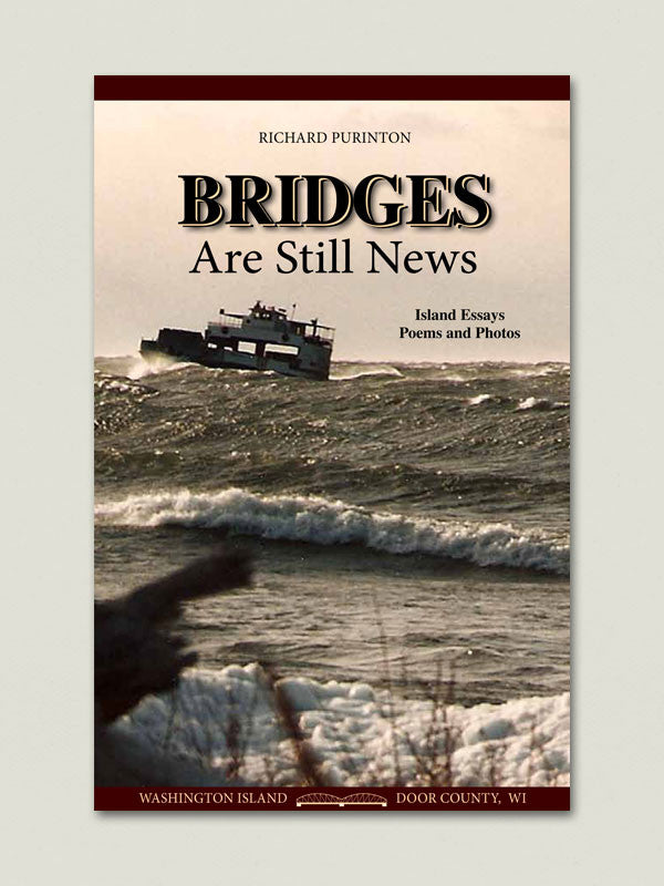 Bridges Are Still News