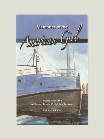 Memories of the AMERICAN GIRL