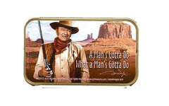 John Wayne Mints A Man Gotta Do....