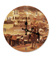 John Wayne Clock Man's Gotta Do...