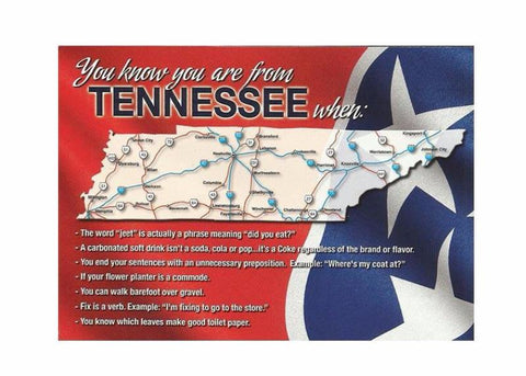 Postcards You know you are from Tennessee when...