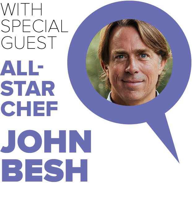With Special Guest All-Star Chef John Besh