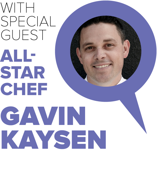 With Special Guest All-Star Chef Gavin Kaysen