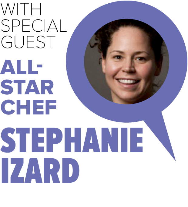 With Special Guest All-Star Chef Stephanie Izard