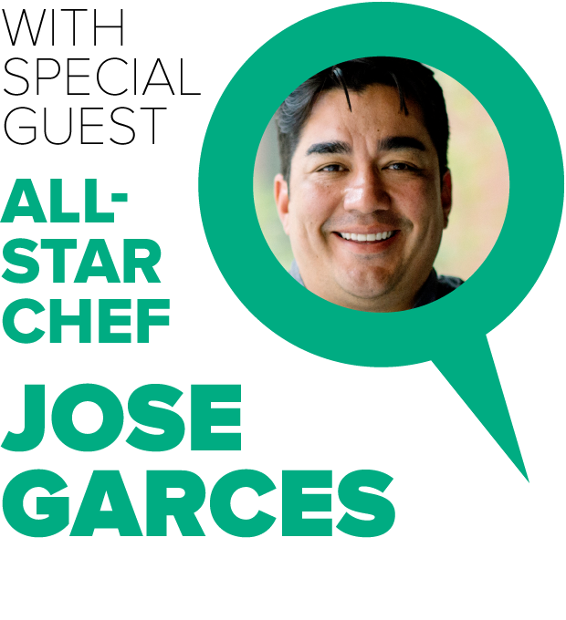 With Special Guest All-Star Chef Jose Garces