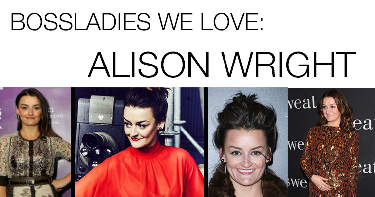 BOSSLADIES WE LOVE: Alison Wright