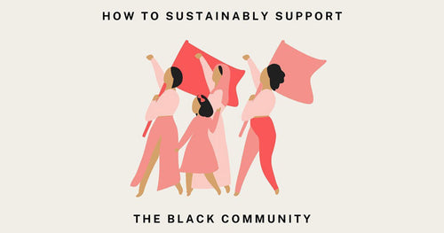 How to Sustainably Support the Black Community