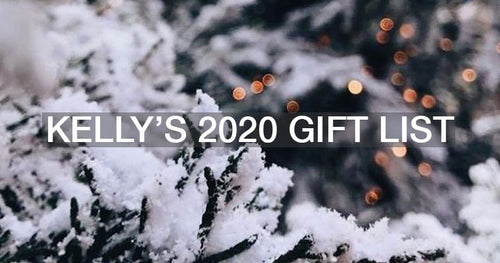 Kelly's 2020 Gift List