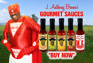 J Anthony Brown's Hotter Than A Mofo Sauces & Foods