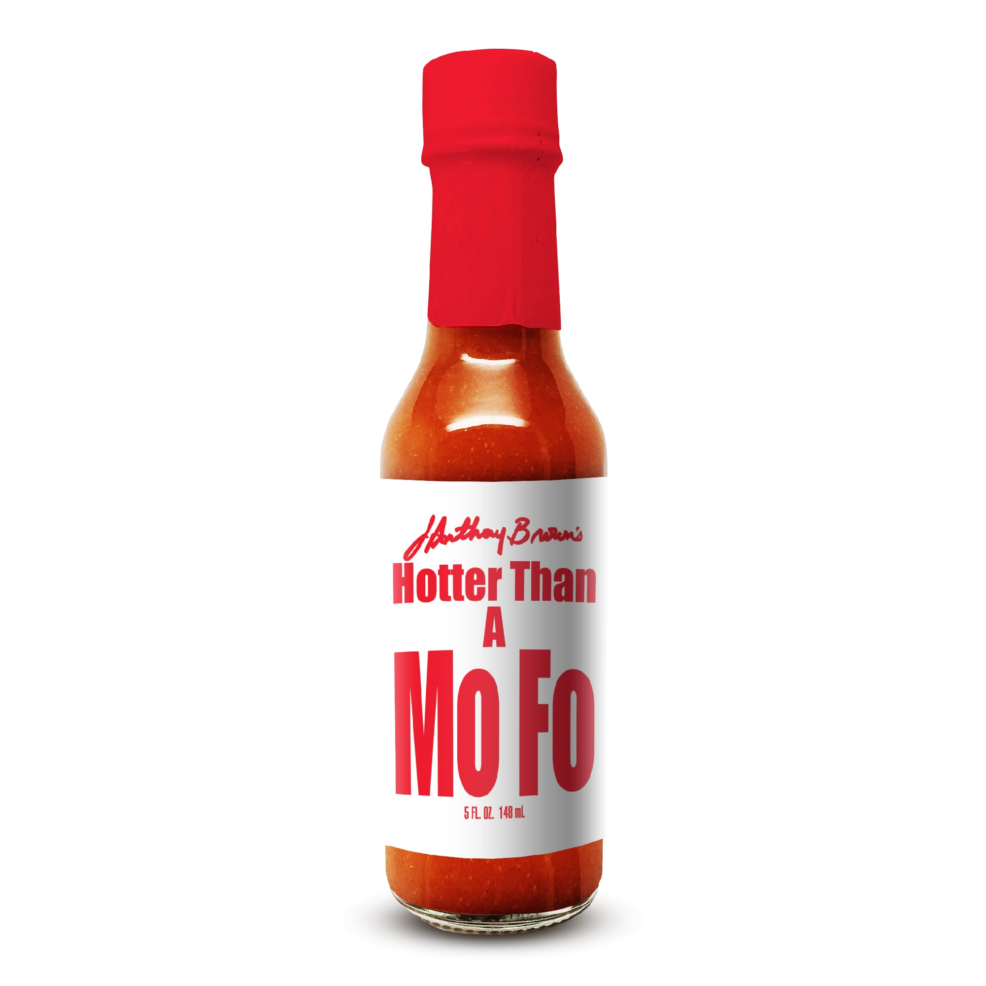 """Hotter Than A Mofo"" Hot Sauce"