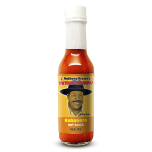 """Habanero"" J Anthony Browns WatchOutDehNow Hot Sauce"