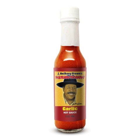 """Garlic"" J Anthony Browns WatchOutDehNow Hot Sauce"