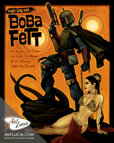 16x20 They Call Him Boba Fett