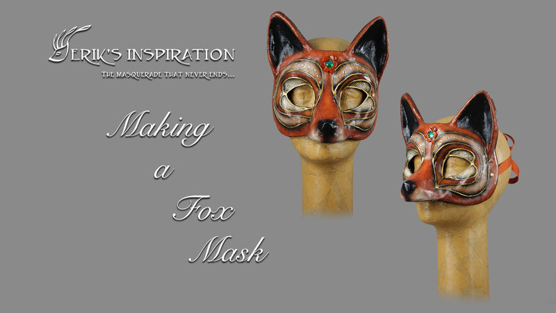 Erik's Inspiration Video - Making a Fox Mask