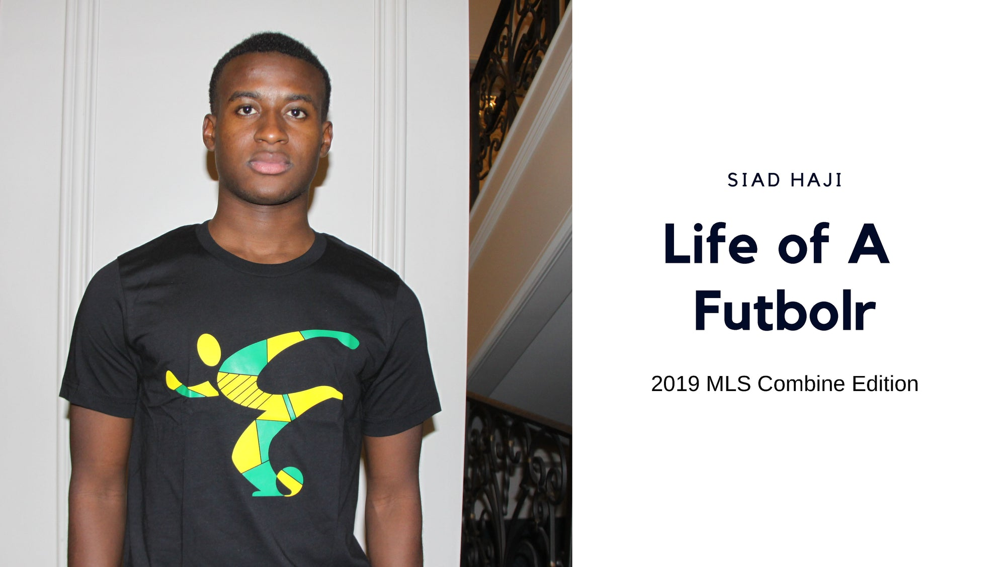 Watch Life of a Futbolr: 2019 #2 Superdraft pick Siad Haji