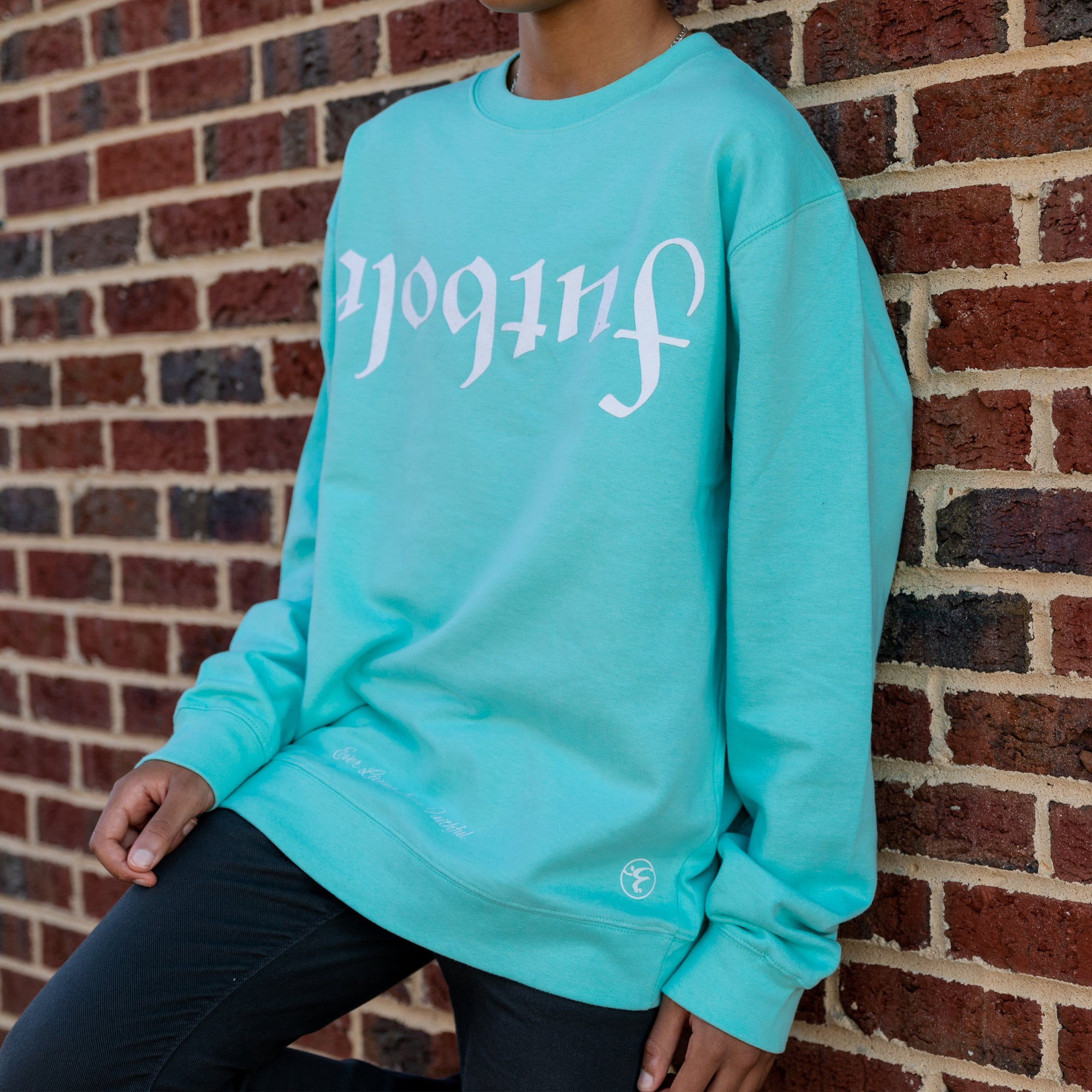 Ever Living Ever Faithful Crew Neck