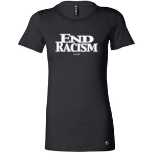 END RACISM LADY TEES