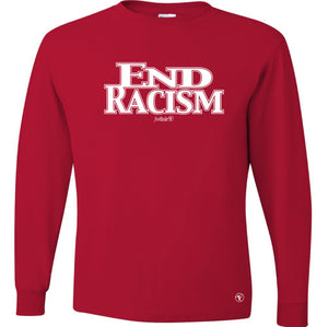 END RACISM LONG SLEEVE