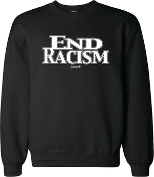 End Racism Crew Neck Sweatshirts